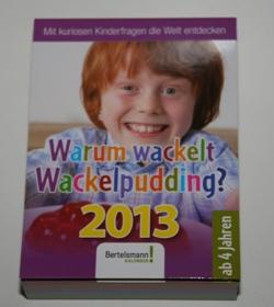 Warum wackelt Wackelpudding